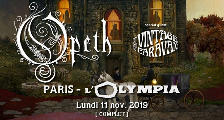 Opeth & The Vintage Caravan à l'Olympia • 11 nov. 2019 • complet