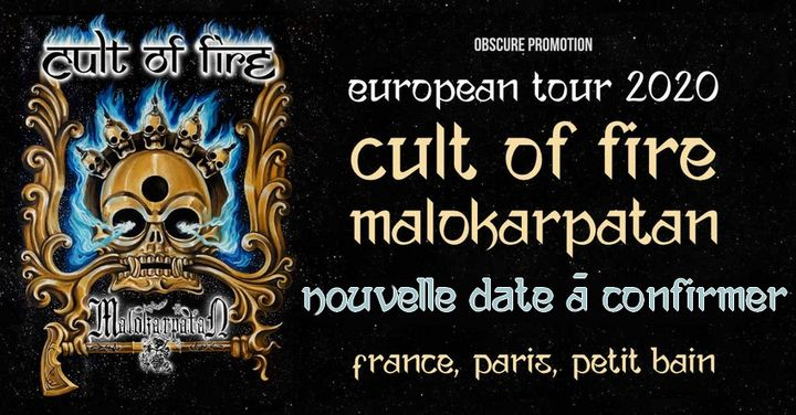 Cult of Fire, Malokarpatan // Paris