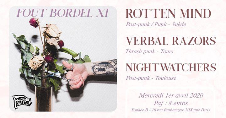 Rotten Mind ˟ Verbal Razors ˟ Nightwatchers ➤ Fout Bordel XI