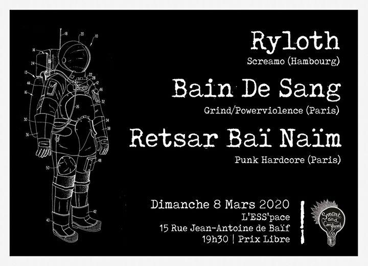 Ryloth // Bain de Sang // Retsar Baï Naïm - 08.03.20 - Paris