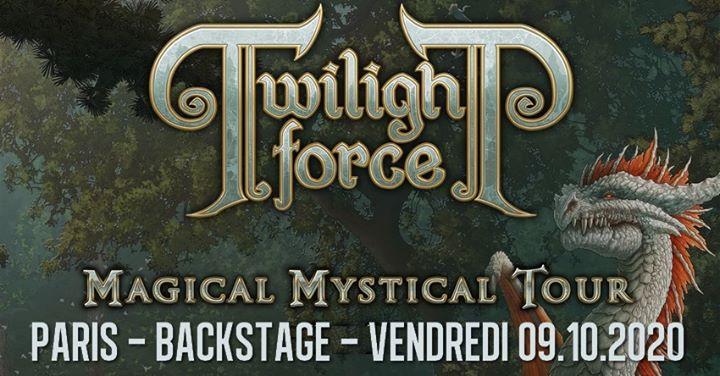 09.10. Twilight Force | Paris, Backstage (nouvelle date!)
