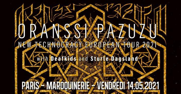 Oranssi Pazuzu, Deafkids, Sturle Dagsland // Paris // (reporté)